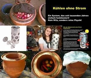 Getränke Kühlen Ohne Strom : autarkie k hlschrank ohne strom f r warme l nder ~ Michelbontemps.com Haus und Dekorationen