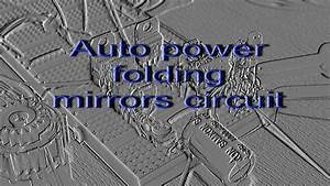 Automatic Folding Side Mirrors Circuit