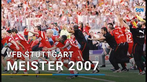 V., commonly known as vfb stuttgart (german pronunciation: VfB Stuttgart - 10 Jahre Deutscher Meister 2007 (10/21 ...