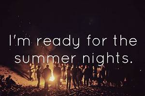 welcome to wond... Hot Summer Night Quotes