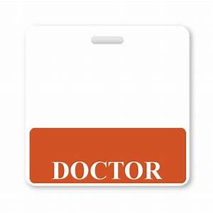 doctor horizontal badge buddy with orange border and more With hospital id badge template