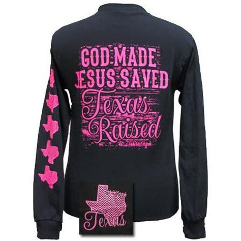 girlie girl originals texas raised jesus saved bright long sleeves  simplycutetees