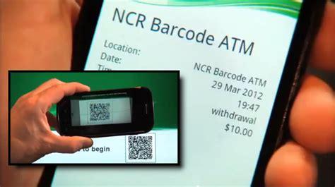 withdraw cash   atm  scanning  qr code