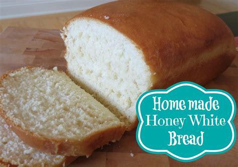 easy bread recipe homemade honey white bread