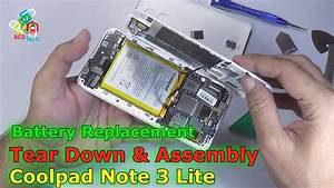 Coolpad Note 3 Lite  Tear Down  Parts View  Battery