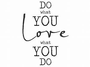 Do What You Love : wandtattoo do what you love love what you do ~ Buech-reservation.com Haus und Dekorationen
