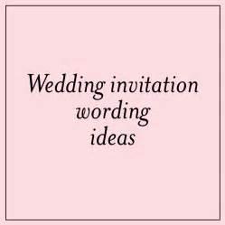 wedding invites wording unique wedding invitation wording ideas mospens studio