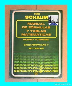 Descargar Manual De Formulas Y Tablas Matematicas Schaum Pdf