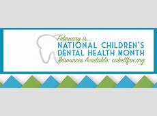 February is Children's Dental Health Month – Cabell County