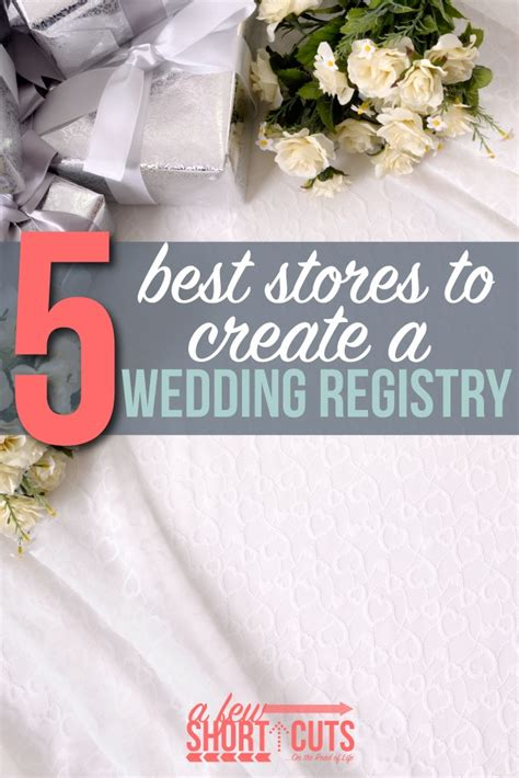 best stores to register for wedding 5 best stores to create a wedding registry a few shortcuts