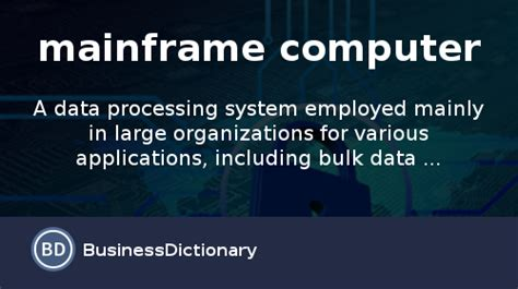 What Is Mainframe Computer? Definition And Meaning