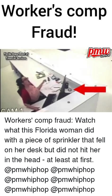 Workers Comp Meme - worker s comp fraud florida department of hiphop financial services cam workers comp fraud