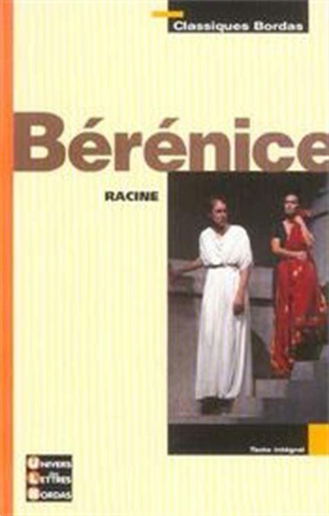 Berenice Resume Detaille by B 233 R 233 Jean Racine Acheter Occasion 21 08 2003
