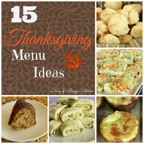 thanksgiving day menu ideas 15 awesome thanksgiving menu ideas diary of a recipe collector