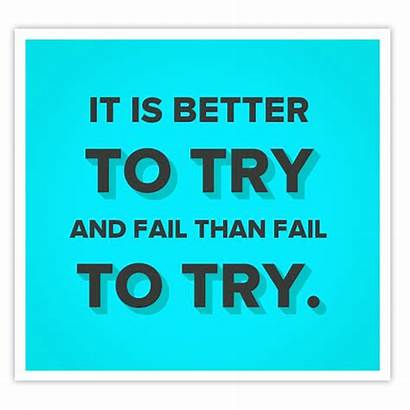 Fail Try Better Quotes Quote Than Tried