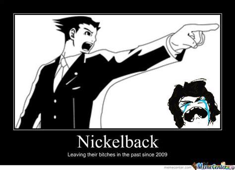 Nickelback Meme - nickelback by dylanbump meme center
