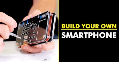 build your own smartphone with this kit