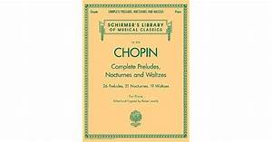 Complete Preludes  Nocturnes And Waltzes  For Piano By Fr U00e9d U00e9ric Chopin  U2014 Reviews  Discussion