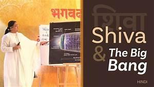 Shiva & The Big Bang – Hindi   Sri Ben Prabhu - YouTube