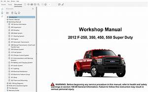 2012 Ford F250 F350 F450 F550 Repair Manual