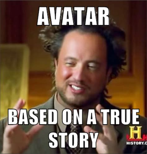 True Memes - avatar based on a true story ancient aliens mad about memes