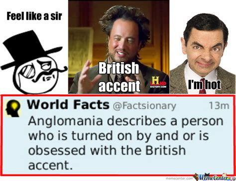 Accent Meme - british accent is sexy by recyclebin meme center