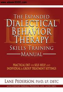 The Expanded Dialectical Behavior Therapy Skills Training