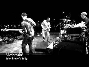 """John Brown's Body - """"Ambrosia"""" - YouTube"""