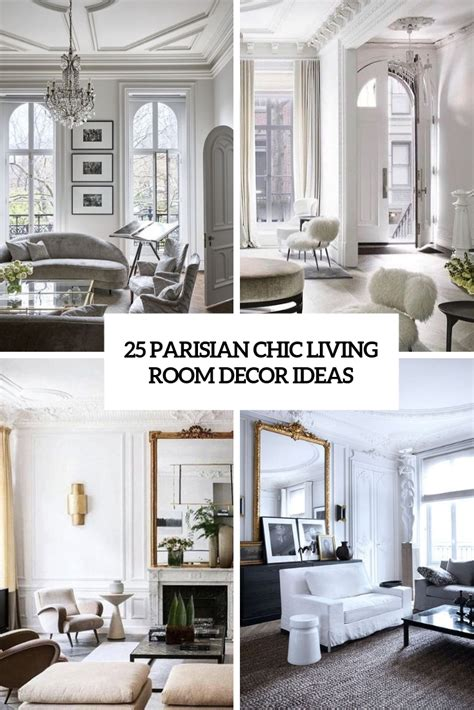 Make A White Living Room Chic Unique by 25 Parisian Chic Living Room Decor Ideas Digsdigs