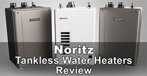 Noritz Tankless Water Heaters Review