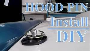 How To Install Hood Pins On Any Fiberglass Hood