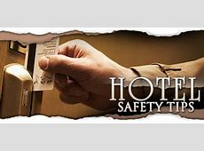 Safeguard Your Car, Hotel Room & Yourself When Traveling