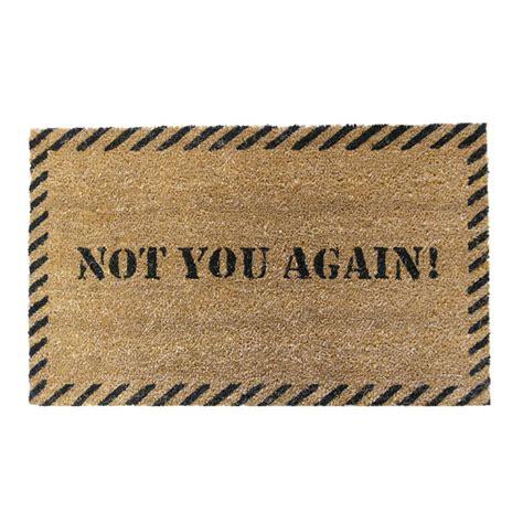 you again doormat rubber cal not you again 18 in x 30 in door mat 10 106