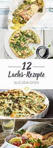 Lachs Rezepte Im Backofen : lachs in 12 verschiedenen varianten aus dem ofen lachs ~ A.2002-acura-tl-radio.info Haus und Dekorationen