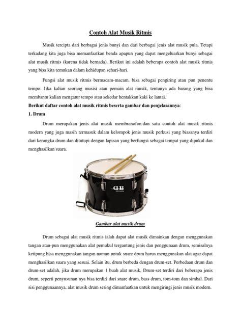 Pada perkembangannya sebuah contrabass dapat dimainkan bukan hanya digesek tetapi juga dipetik. Salah Satu Contoh Alat Musik Ritmis Adalah - Berbagai Contoh