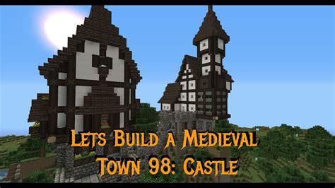 minecraft gundahar plays medieval town  castle