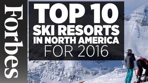 Top 10 Ski Resorts In North America (2016)