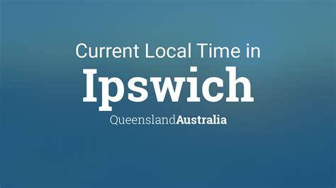 current local time  ipswich queensland australia