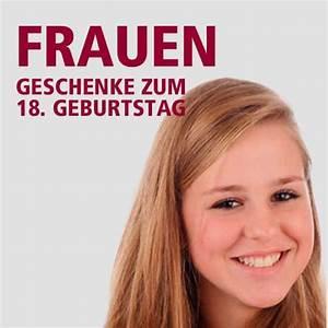 Geschenk 18 Geburtstag Beste Freundin : geburtstagsgeschenke geschenke zum 18 geburtstag ~ Frokenaadalensverden.com Haus und Dekorationen