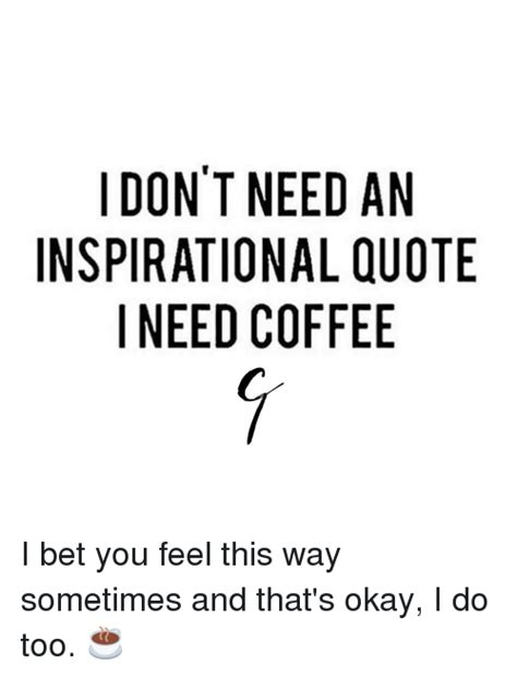 dont   inspirational quote   coffee  bet