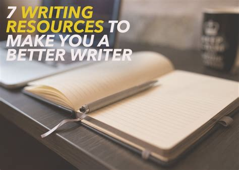7 Writing Resources To Make You A Better Writer  The Write Practice