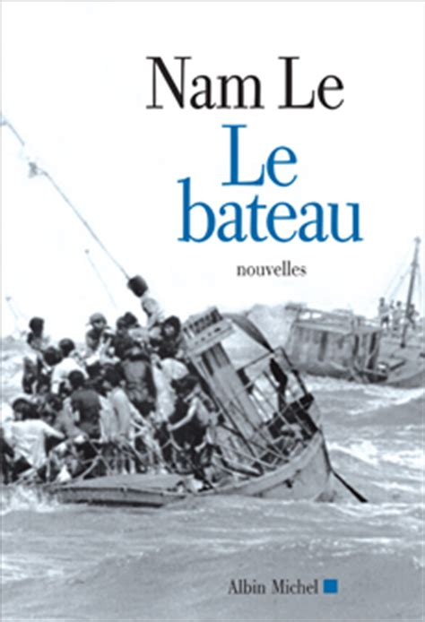The Boat Nam Le by Nam Le The Boat Book