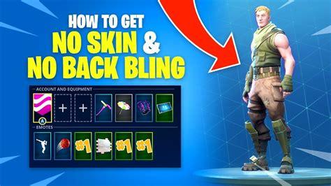 How To Get Default Skin & No Back Bling In Fortnite Battle