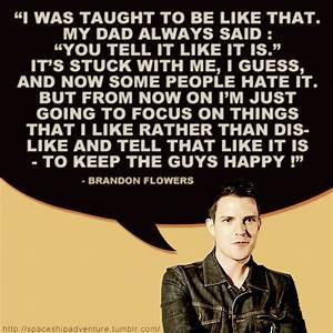 Brandon Flowers... Brandon Quotes