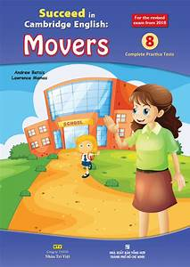 Mover Test 2018 : succeed in cambridge english movers 2018 edition c ng ~ Jslefanu.com Haus und Dekorationen