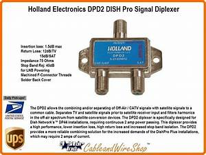 Holland Electronics Dpd2 Diplexer Dish Pro Network Approved
