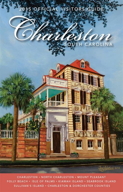 charleston area convention and visitors bureau charleston sc official charleston area south carolina visitors guide by explore charleston issuu