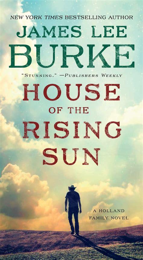 house   rising sun book  james lee burke