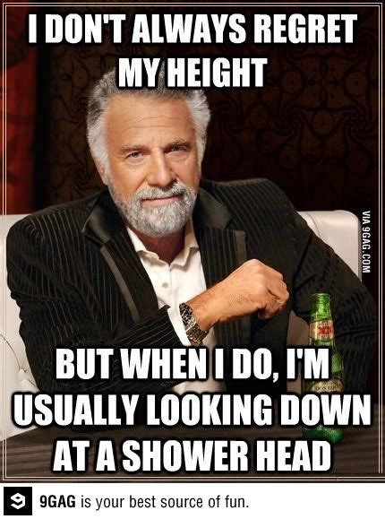 Tall People Problems Meme - 17 best images about tall guy probs on pinterest removable shower head cars and far away