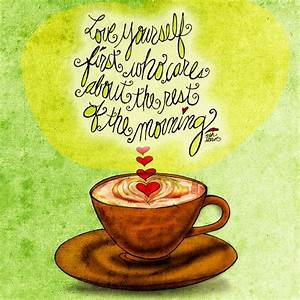 1000+ images about What my #Coffee says to me 2013© on ...